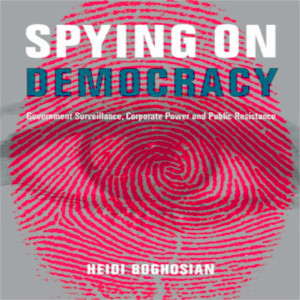 cover of Spying on Democracy, by Heidi Boghosian
