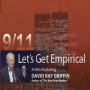 #362 Let's Get Empirical - (David Ray Griffin on Debunking 9/11 Debunking) Talk was given May 16, 2007 in Vancouver, BC