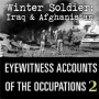 #403 Disposable Patriots - (Winter Soldier Testimony #2) Testimony of Iraq and Afghanistan veterans and the context of American militarism