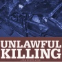 #680 - Unlawful Killing (Secrets of the UK and US Establishments)