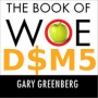 #683 - The Standardization of Mind And Body (DSM-5, Disabilities and Fruit Trees)